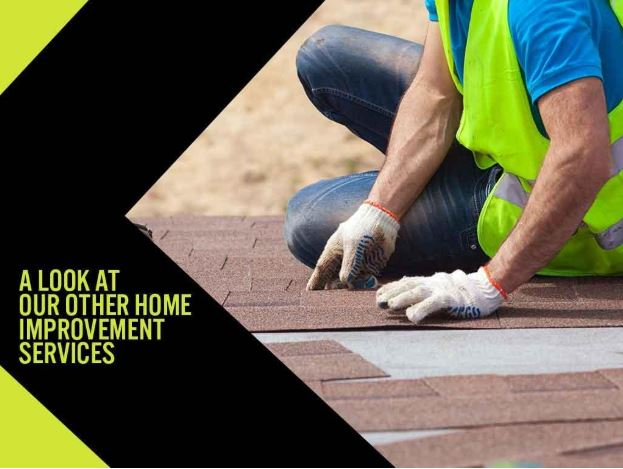 A Look At Our Other Home Improvement Services